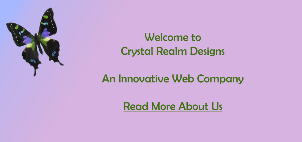 Learn About Crystal Realm Designs